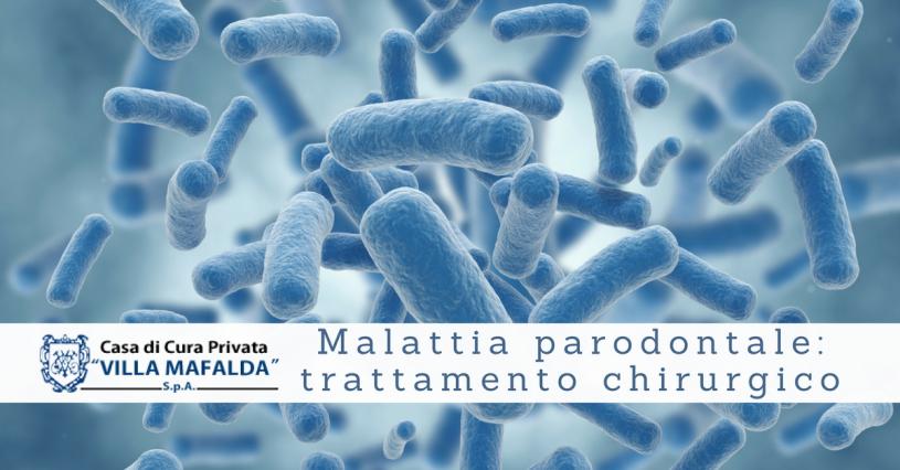 Malattia parodontale, trattamento chirurgico - Casa di Cura Villa Mafalda di Roma