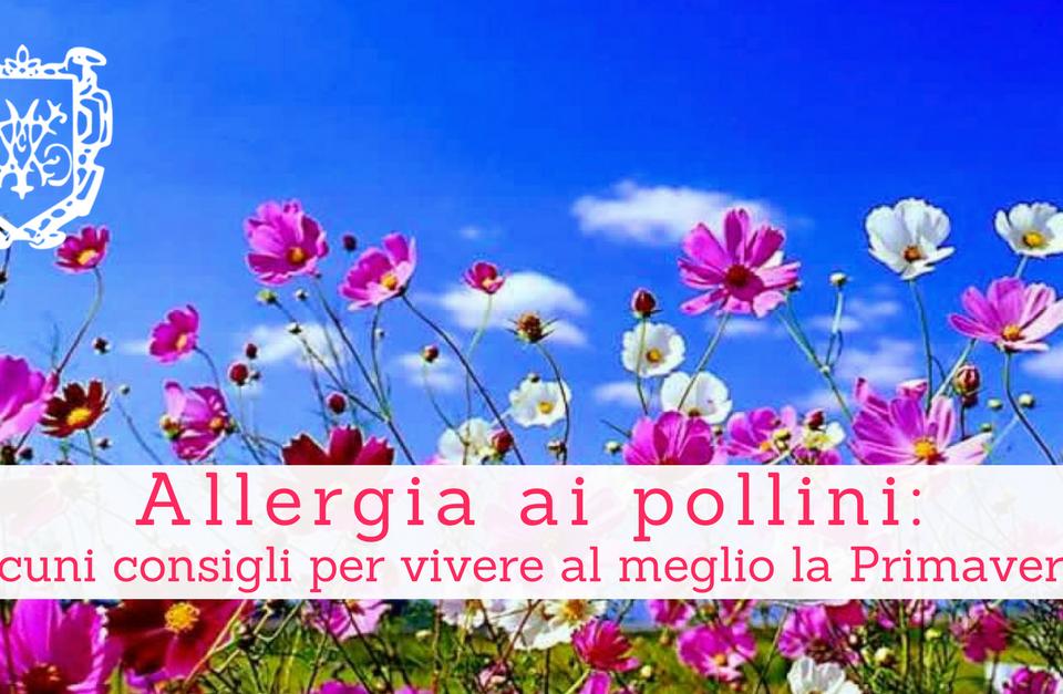 Allergia ai pollini 2 - Villa Mafalda Blog