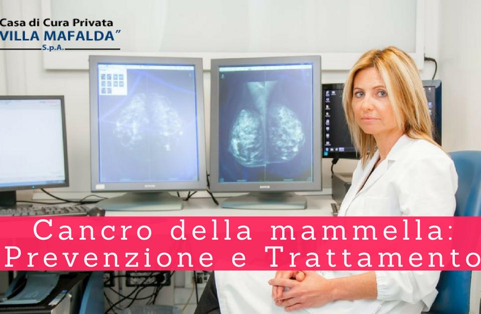 Cancro della mammella - prevenzione e trattamento - Villa Mafalda Blog